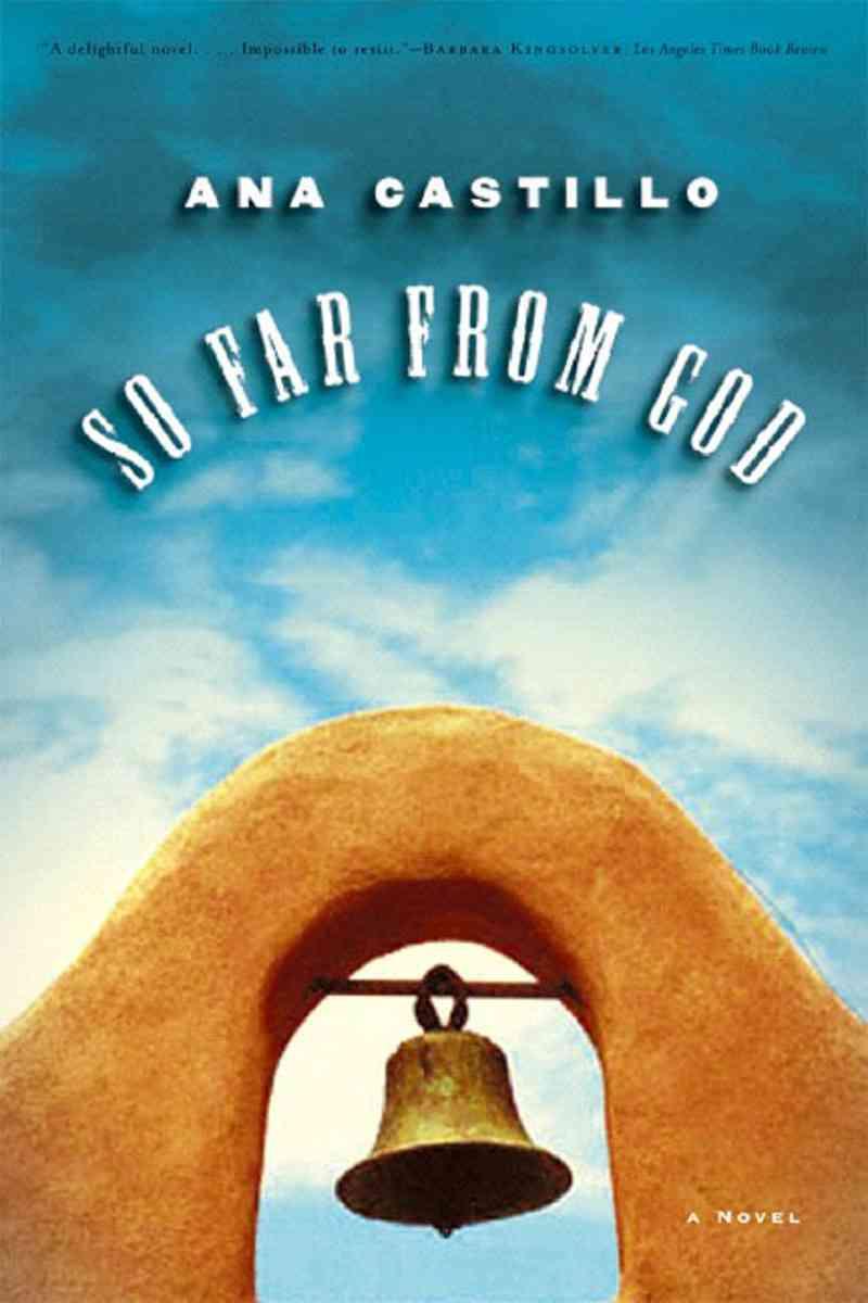 So Far From God By Castillo, Ana