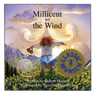 Millicent and the Wind By Munsch, Robert N.